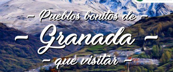 Pueblos bonitos que visitar en Granada