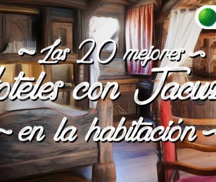 mejores hoteles jacuzzi habitacion