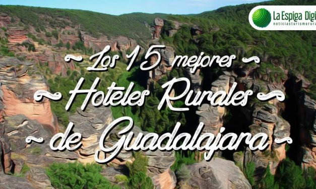 Los 15 mejores Hoteles Rurales con encanto de Guadalajara