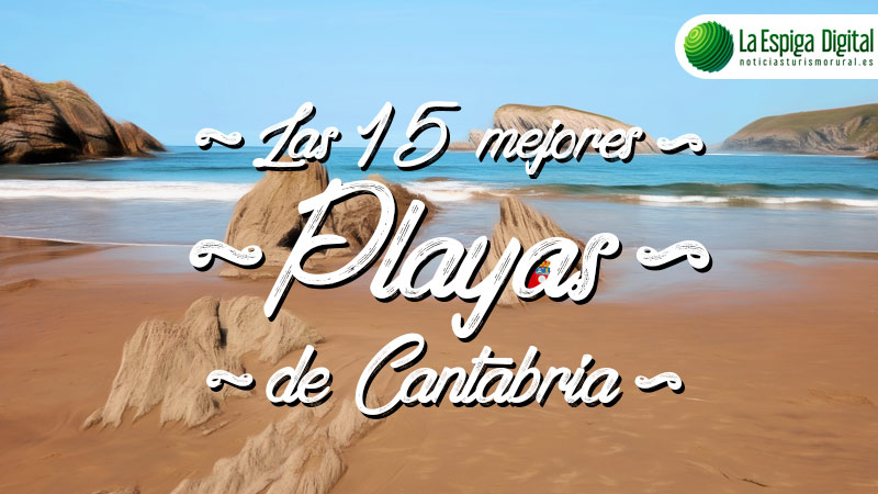 Las 15 mejores playas de Cantabria