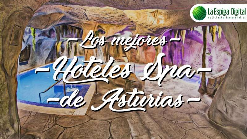 Los 5 Mejores Balnearios y Hoteles-Spa de Asturias